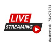 live streaming logo icon... | Shutterstock .eps vector #781479793