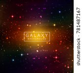 abstract colorful galaxy... | Shutterstock .eps vector #781487167