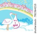 baby girl card   a stork...   Shutterstock . vector #781564213