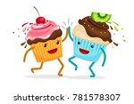 cartoon muffins forever friends.... | Shutterstock . vector #781578307