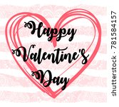 happy valentines day. love.... | Shutterstock .eps vector #781584157