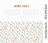 work tools concept with thin... | Shutterstock .eps vector #781594363
