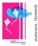 celebrate makar sankranti...   Shutterstock .eps vector #781606033