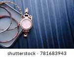 woman watch  gold and white... | Shutterstock . vector #781683943