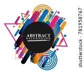 abstract geometric design... | Shutterstock .eps vector #781958767