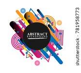 abstract geometric design... | Shutterstock .eps vector #781958773