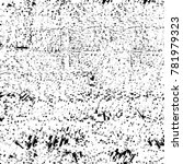 grunge black and white pattern. ... | Shutterstock . vector #781979323