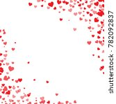 red hearts confetti. cornered... | Shutterstock .eps vector #782092837