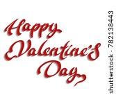 happy valentines day typography ... | Shutterstock .eps vector #782138443