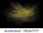 gold glitter explosion.... | Shutterstock . vector #782167777