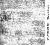 texture black and white grunge... | Shutterstock . vector #782232133