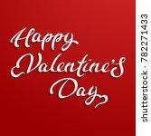 happy valentines day typography ... | Shutterstock .eps vector #782271433