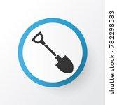 shovel icon symbol. premium... | Shutterstock .eps vector #782298583