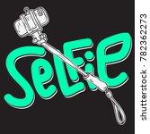 selfie stick design isolated... | Shutterstock .eps vector #782362273