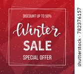 winter sale banner  poster ... | Shutterstock .eps vector #782376157