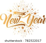 happy new year greeting card.... | Shutterstock .eps vector #782522017