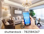 smart phone with smart home and ... | Shutterstock . vector #782584267