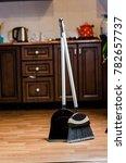 scoop and broom in the kitchen   Shutterstock . vector #782657737