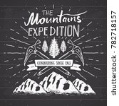 mountain expedition vintage... | Shutterstock . vector #782718157