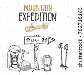 mountain expedition vintage set.... | Shutterstock . vector #782718163