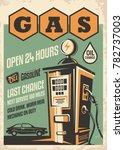 gas station retro poster design.... | Shutterstock .eps vector #782737003