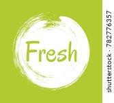 white and green fresh label... | Shutterstock .eps vector #782776357