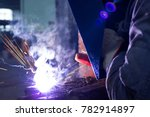 welder welded metal... | Shutterstock . vector #782914897