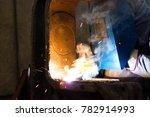 worker welder in the metal... | Shutterstock . vector #782914993