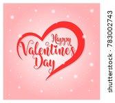 valentines day vector... | Shutterstock .eps vector #783002743