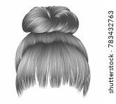 bun  hairs with fringe gray... | Shutterstock .eps vector #783432763