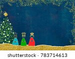 three wise men and christmas... | Shutterstock . vector #783714613