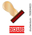 a ribber stamp with handle and... | Shutterstock . vector #783834823