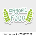organic food message with... | Shutterstock .eps vector #783970927