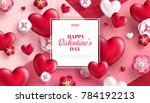 valentine's day concept... | Shutterstock .eps vector #784192213