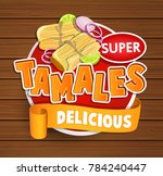 tamales delicious logo and food ... | Shutterstock . vector #784240447