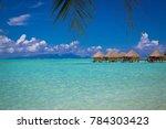 photo of bora bora bungalows in ...   Shutterstock . vector #784303423