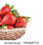 ripe strawberries in basket | Shutterstock . vector #784369573