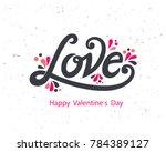 happy valentines day typography ... | Shutterstock .eps vector #784389127