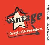 t shirt print design. vintage... | Shutterstock .eps vector #784476037