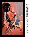 saxophone player on grunge... | Shutterstock .eps vector #784546213