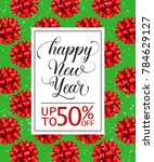 new year discount lettering... | Shutterstock .eps vector #784629127