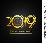 happy new year 2019 greeting... | Shutterstock .eps vector #784657627