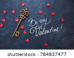 be my valentine hand lettering...   Shutterstock . vector #784837477