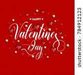 happy valentine's day... | Shutterstock .eps vector #784912123