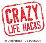 crazy life hacks stamp   Shutterstock .eps vector #785046007