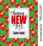 new year shopping lettering... | Shutterstock .eps vector #785112397