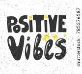 positive vibes typography... | Shutterstock .eps vector #785276587