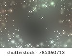 lights background. abstract... | Shutterstock . vector #785360713