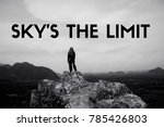 motivational quote saying sky's ... | Shutterstock . vector #785426803