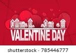 art city love valentine day on... | Shutterstock .eps vector #785446777